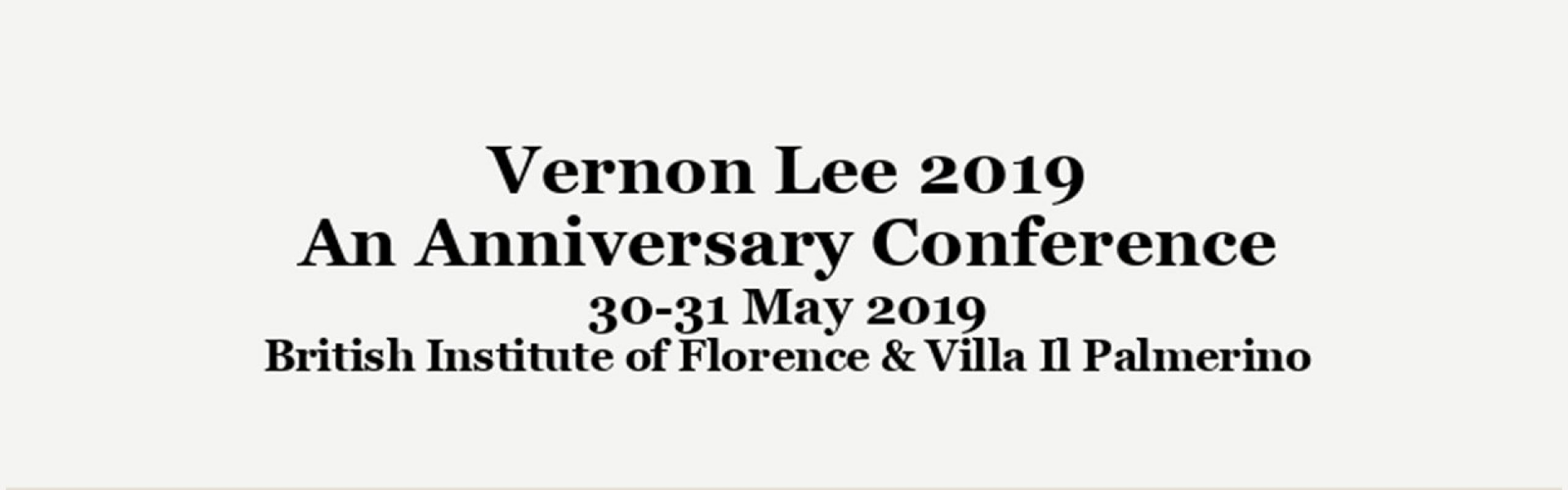 Vernon Lee 2019: An Anniversary Conference