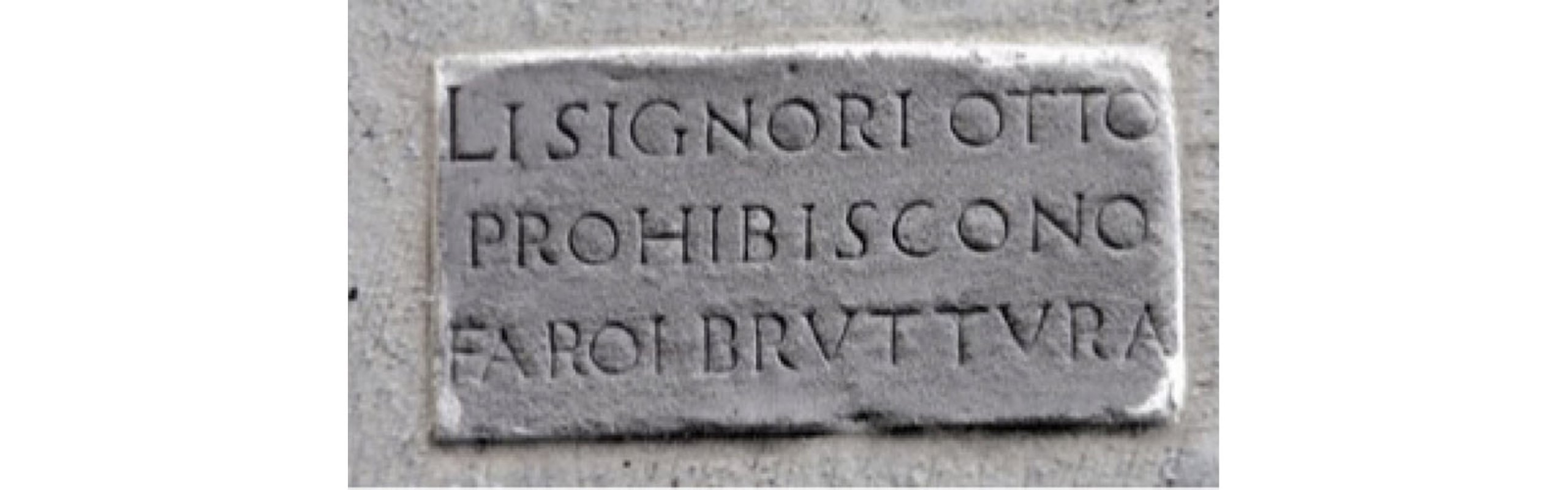 The writing on the walls: inscriptions in the streets of Florence